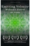 Emitting Velocity Mohican Forest Video Production Poster