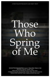 Thoswe Who Spring of Me Video Production Poster
